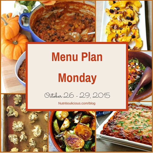 Nutritioulicious Menu Plan Monday featuring recipes @memeinge @alannam6 @foodiephysician @holleygrainger