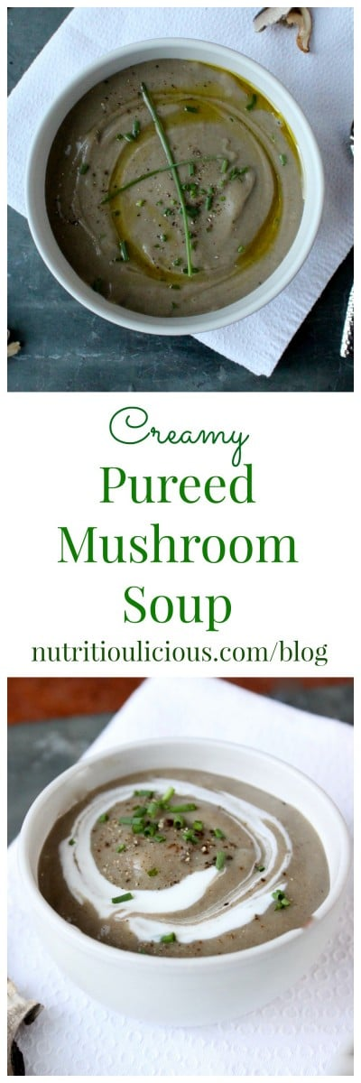 Creamy Pureed Mushroom Soup | Satisfy your cravings for an umami-rich meal with this gluten-free and vegetarian thick and creamy pureed mushroom soup - no cream added! Get the recipe @jlevinsonrd.