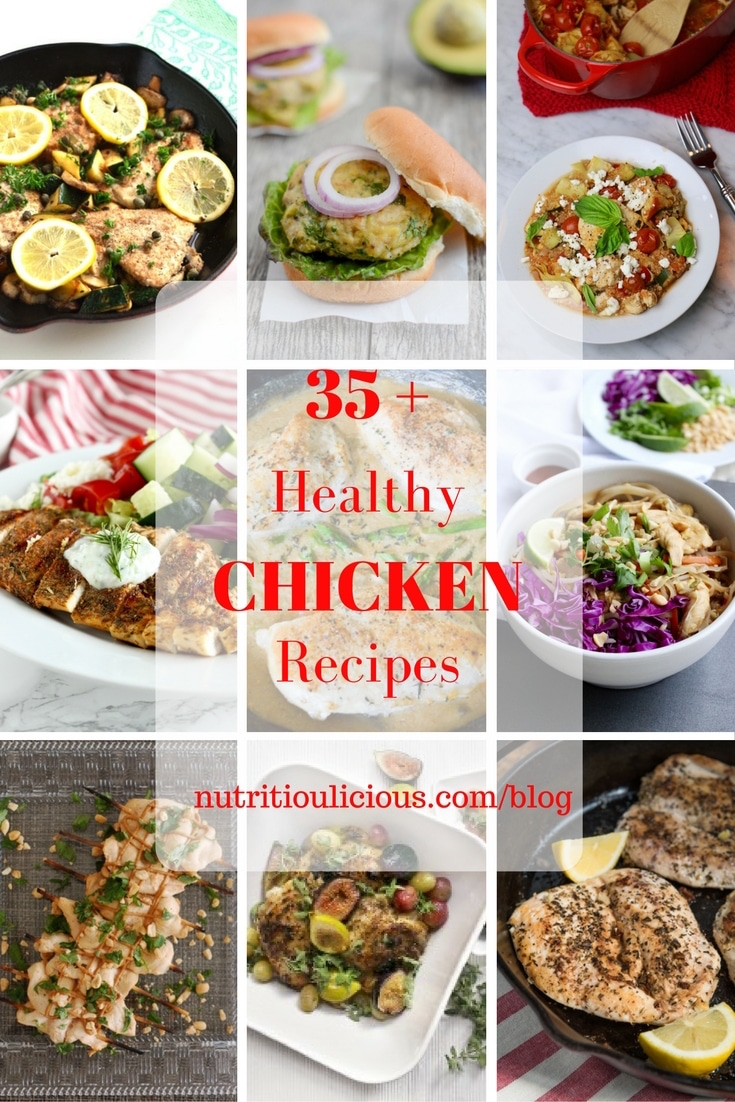 35+ healthy and delicious chicken recipes the whole family can enjoy @jlevinsonrd.