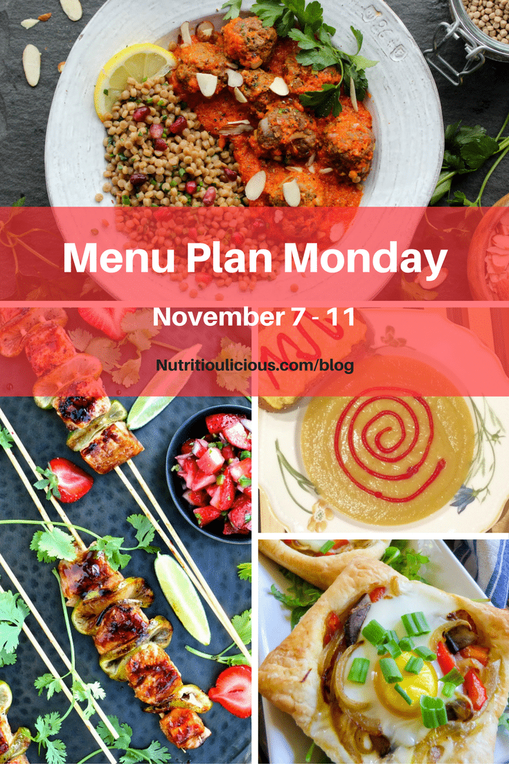 Menu Plan Monday week of November 7, 2016 including Moroccan Meatballs with Red Pepper Sauce and Herbed Couscous @jamievespa, Strawberry Teriyaki Salmon @foodiephysician, Creamy Parsnip Pear Soup @jlevinsonrd, and Egg in a Hole Sunrise Sammie @StreetSmartRD.