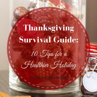 Thanksgiving Survival Guide | Nutritioulicious