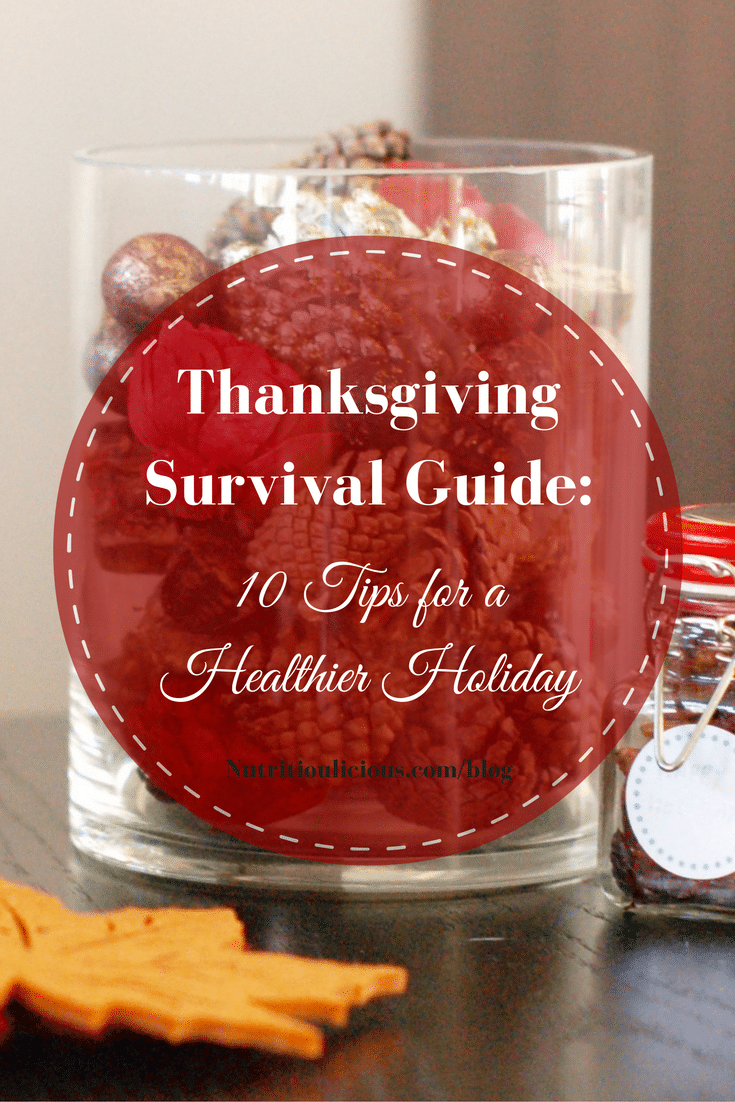 This Thanksgiving keep this survival guide by your side with 10 tips to help you have a healthier Thanksgiving and start to the holiday season. @jlevinsonrd