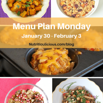 Nutritioulicious Menu Plan Monday week of January 30, 2017 including Chili-Lime Roasted Butternut Squash, Spiced Quinoa, Roasted Brussels Sprouts with Pomegranate Glaze, Peanut Soba Noodles, and Meatloaf Muffins @jlevinsonrd.