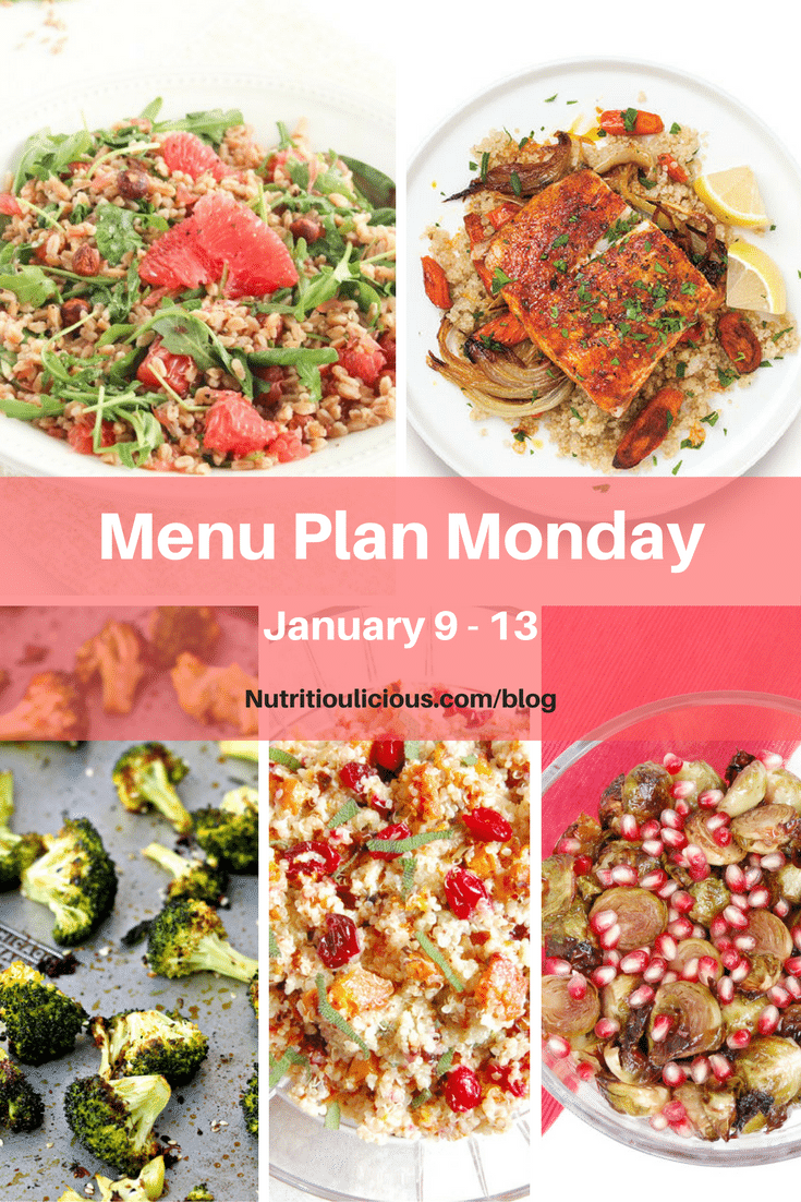 Nutritioulicious Menu Plan Monday week of January 9, 2017 including Grapefruit Arugula Farro Salad @LivelyTable, Roasted Fish and Carrots @realsimple, Sesame Roasted Broccoli @foodiephysician, Roasted Butternut Squash and Cranberry Quinoa Salad and Roasted Brussels Sprouts with Pomegranate Glaze @jlevinsonrd.