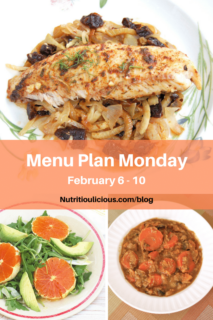 Menu Plan Monday week of February 6, 2017 including Baked Tilapia with Fennel and Dried Plums, Citrus Fennel Salad, and Hearty Beef & Veggie Stew @jlevinsonrd.