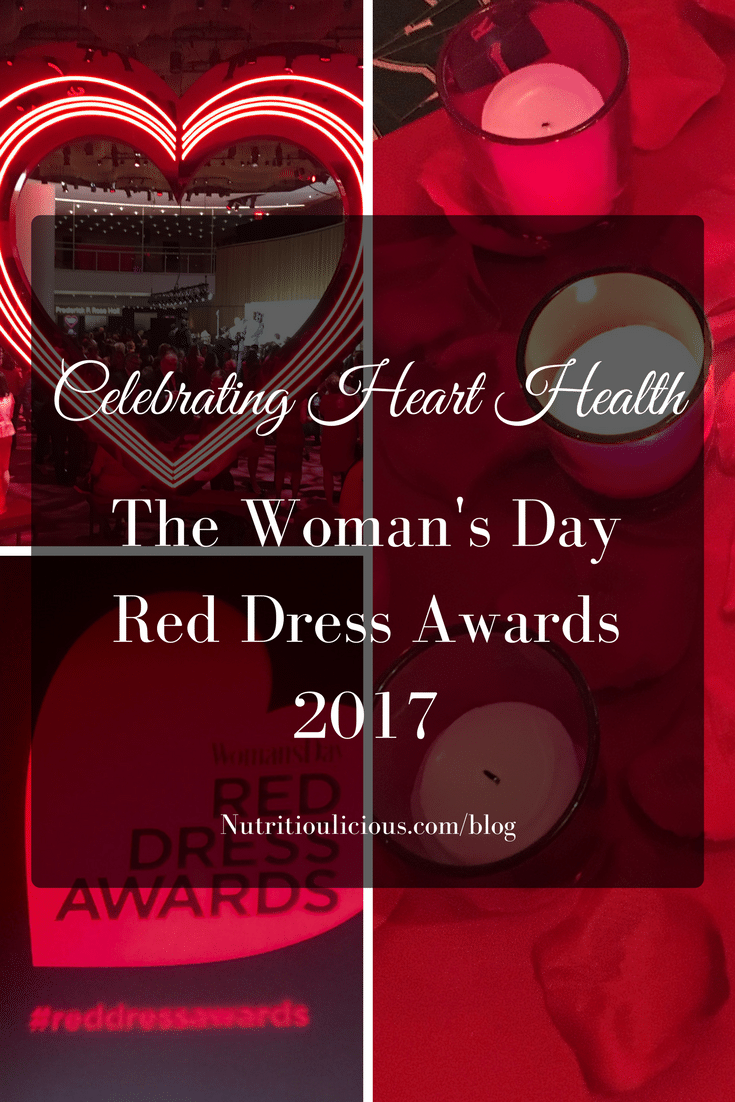 A recap of the 2017 Woman's Day Red Dress Awards celebrating heart health and women! @jlevinsonrd.