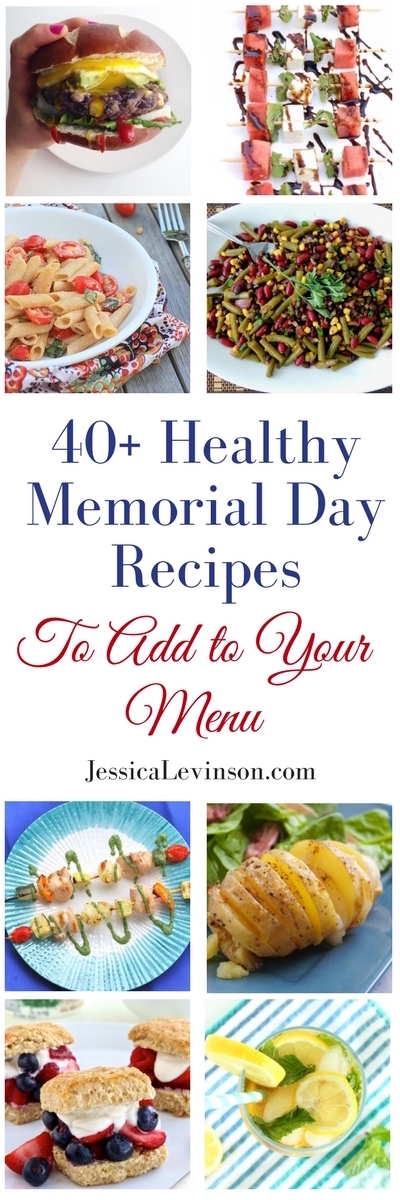 A roundup of healthy Memorial Day recipes, including burgers, desserts, drinks, and more, to make your celebrations a hit! Get the complete list of recipes @jlevinsonrd.
