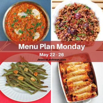 Nutritioulicious Menu Plan Monday week of May 22, 2017, including Summer Shakshuka, Garlicky Green Beans, Farro with Roasted Cherries, and Enchiladas with Mushrooms, Beans, and Cheese @jlevinsonrd.
