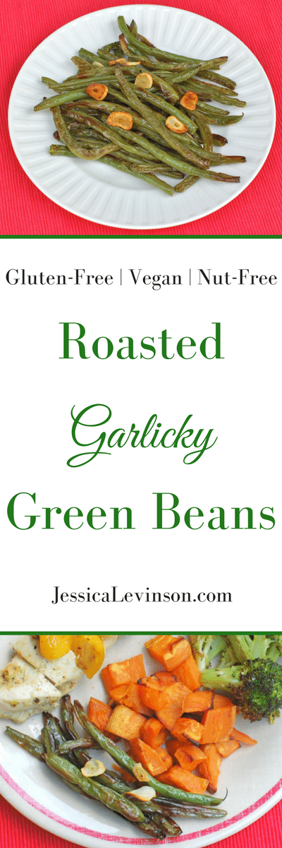 Roasted Garlicky Green Beans are a crisp and delicious side dish - you'll never look at green beans the same way again! Get the gluten-free, vegan, nut-free recipe @jlevinsonrd.