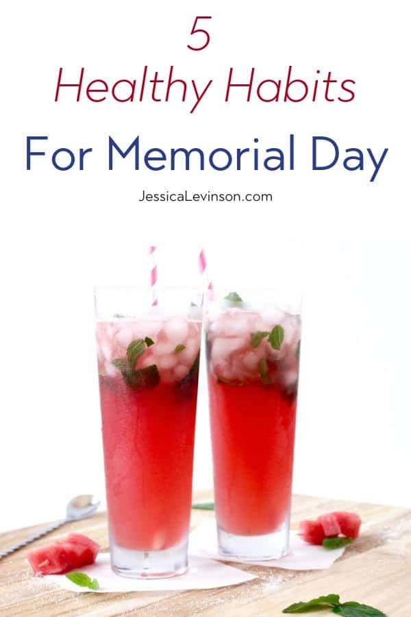 Healthy Habits for Memorial Day Weekend with Text Overlay