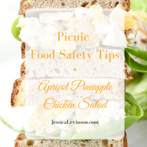 Have a safe and enjoyable outdoor picnic this spring and summer with these food safety tips, plus a healthy and delicious recipe for Apricot Pineapple Chicken Salad!