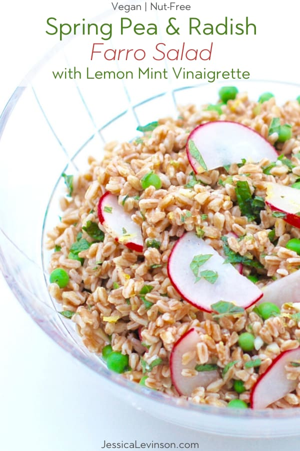 Spring Farro Salad with peas and radishes in glass serving bowl with recipe title text