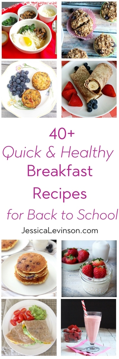 Give your kids - and yourself - a nutritious and delicious start to the school day with these quick and healthy breakfast recipes! via JessicaLevinson.com | #backtoschool #recipes #healthyrecipes #quickandeasy #breakfast #feedingthefamily #feedingkids