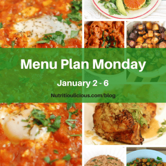 Nutritioulicious Menu Plan Monday week of January 2, 2017 including Shakshuka, Citrus Fennel Salad, Quick & Easy Creamy Roasted Red Pepper and Tomato Pasta, Miso-Roasted Brussels Sprouts and Root Veggies, Coconut-Lime Chicken, Cauliflower Burnt Rice, and Sweet Potato Salad @jlevinsonrd.