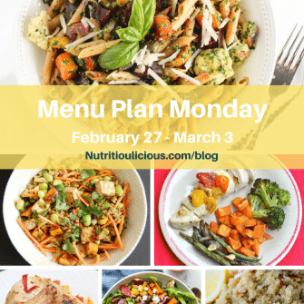 Nutritioulicious Menu Plan Monday week of February 27, 2017, including Roasted Root Vegetable Pasta with Kale Pesto, Asian-Style Farro Buddha Bowl with Crispy Baked Tofu, Pistachio-Stuffed Chicken Breasts and Roasted Chicken with Artichokes, Peppers, and Sun-Dried Tomatoes @jlevinsonrd, Blood Orange Moroccan Salad @dietitiandebbie, and Meyer Lemon Quinoa @healthyseasonal.