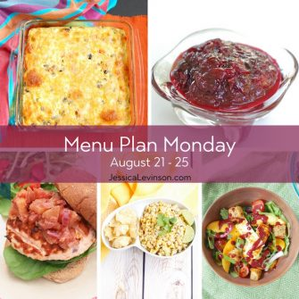 Menu Plan Monday week of August 21, 2017 including Cauliflower Rice Casserole, Spicy Cherry Chutney, Salmon Burgers, Mexican Street Corn, and Peach Panzanella Salad. Get the menu @jlevinsonrd.