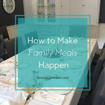 Make family meals happen more often with these 5 tips @jlevinsonrd.