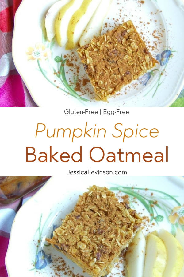 Pumpkin Spice Baked Oatmeal with Text Overlay