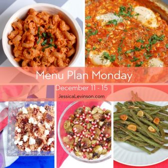 Menu Plan Monday week of December 11, 2017, including Roasted Red Pepper & Tomato Pasta, Shakshuka, Beet & Goat Cheese Quinoa Salad, Brussels Sprouts with Pomegranate Glaze, and Roasted Garlicky Green Beans.