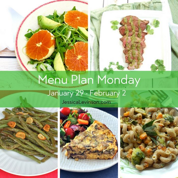 Menu Plan Monday week of January 29, 2018, including Citrus Fennel Salad, Cilantro Lime Steak, Roasted Garlicky Green Beans, Baked Mushroom Leek Frittata, and Butternut Squash and Brussels Sprouts Pasta with Lemon Sage Ricotta