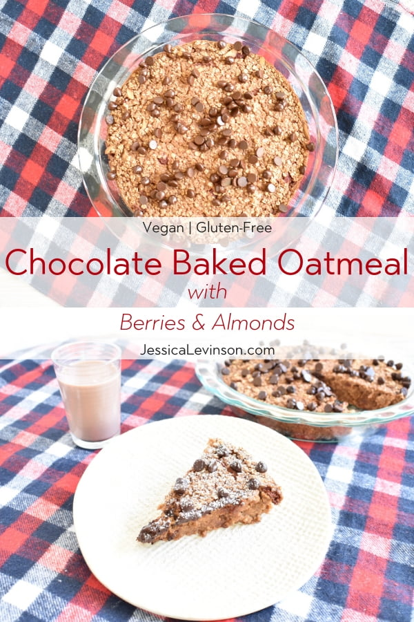 Chocolate baked oatmeal with berries and almond milk with recipe name overlay