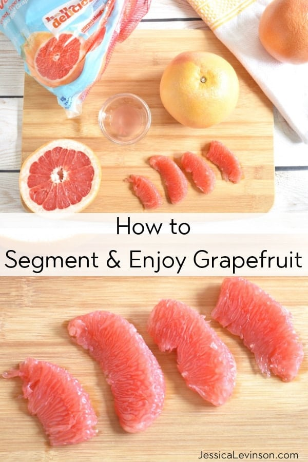 how to segment and enjoy grapefruit
